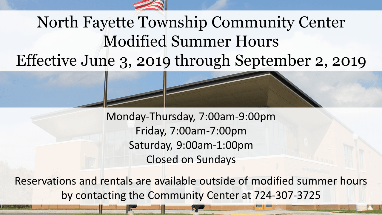 Graphic that has text representation of the Community Center Summer Hours. Full description of hours